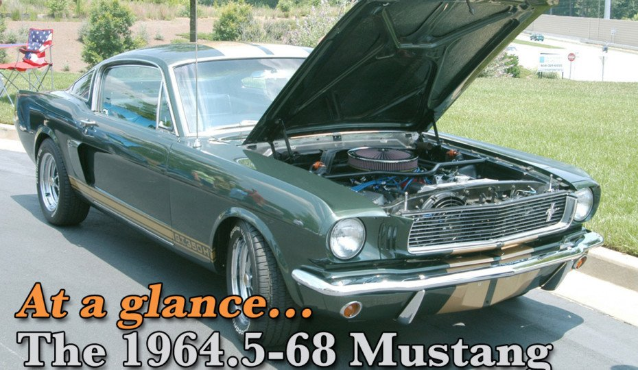 At A Glance: How To Spot Differences In 1964.5-1968 Mustang
